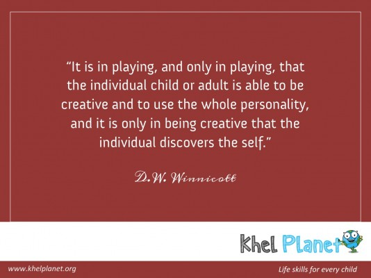 It is in playing, and only in playing, that the individual child or adult is able to be creative and to use the whole personality, and it is only in being creative that the individual discovers the self. - D.W. Winnicott